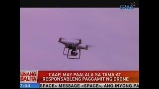 UB: CAAP, may paalala sa tama at responsableng paggamit ng drone