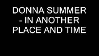 DONNA SUMMER - IN ANOTHER PLACE AND TIME