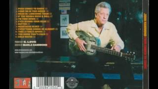 John Hammond - Push Comes To Shove (Full Album)