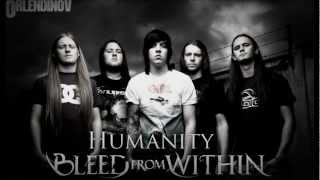 Bleed From Within  - Humanity (2009) - Full Album