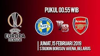 Jadwal Pertandingan Liga Eropa, Bate Borisov Vs Arsenal FC, Jumat Pukul 00.55 WIB