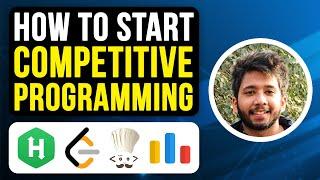 How to Start Competitive Coding by Sanyam Garg, Google Munich and Prateek Bhaiya, IIT Delhi