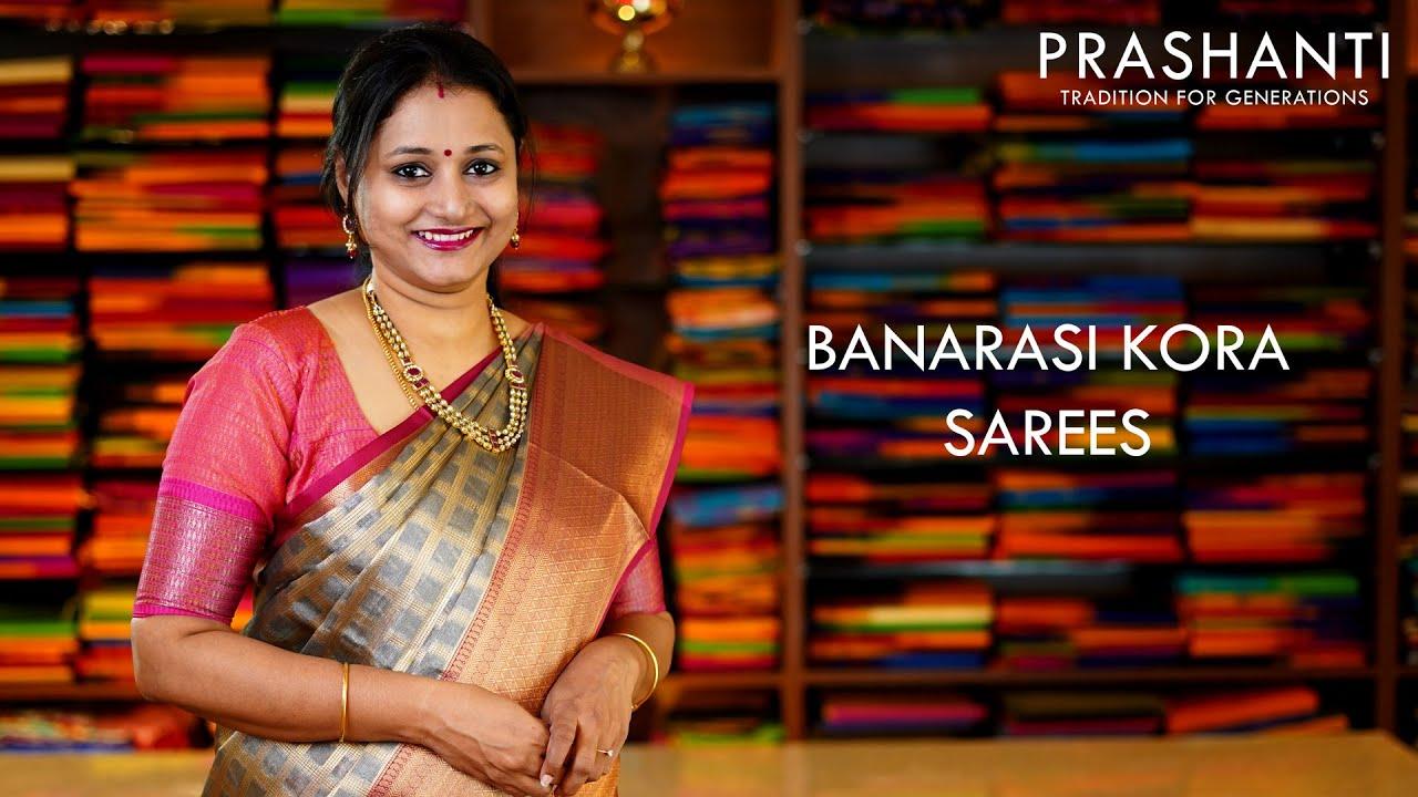 "<p style=""color: red"">Video : </p>Banarasi Kora sarees | 25 Sep 2020 | Prashanti. 2020-09-25"