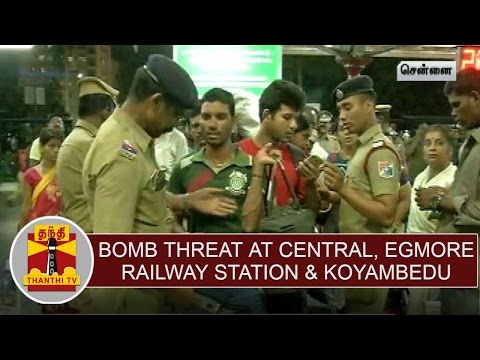 Bomb-threat-at-Central-Egmore-Railway-Stations-Koyambedu-Bus-Stand