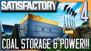 COAL STORAGE & POWER! | Satisfactory Gameplay/Let's Play E4