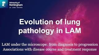 LAM Action Virtual Meeting 2020 – Dr Suzanne Miller 'LAM research in Nottingham'