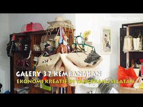 Galeri 37 Kembangkan Ekonomi Kreatif Di Tangerang Selatan