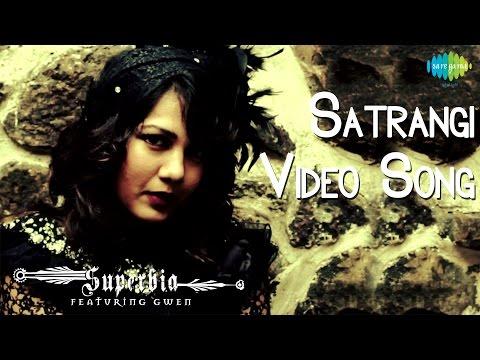 Satrangi   Hindi Video Song   Album: Satrangi By Superbia Ft. Gwen
