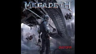 Megadeth - Look Who´s Talking (Dystopia bonus track)