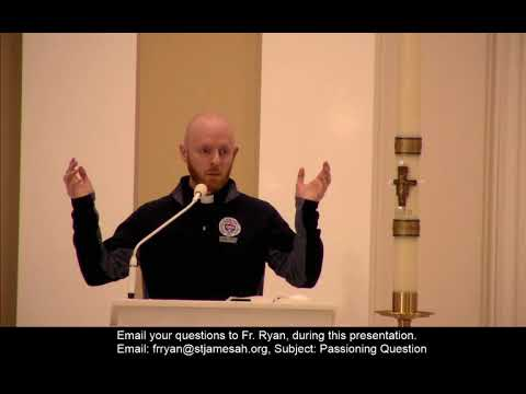 Fr. Ryan - Passioning S1E5