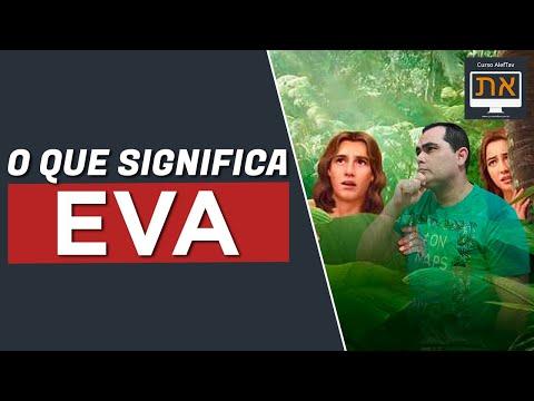 O que significa o nome EVA?