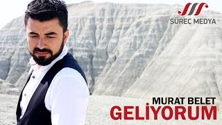 Murat Belet - Geliyorum #geliyorum