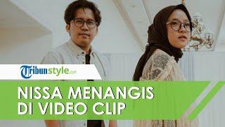 Nissa Sabyan Ungkap Alasan Nangis di Video Klip, Gara-gara Dengar Ucapan dan Permintaan Ayus
