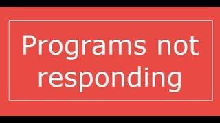 How To Kill All Not Responding Programs In Windows 10