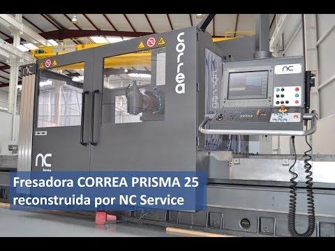 Fresadora CORREA PRISMA 25 reconstruida por NC Service