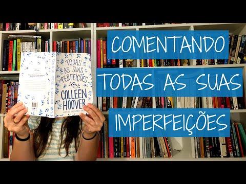 Comentando Todas as Suas Imperfeições, Coleen Hoover | Felicidade Clandestina