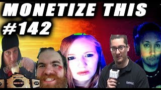 Monetize This #142  - THE CHAMP IS HERE ! Live Podcast Crazy night
