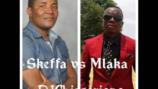 Latest Skeffa vs Mlaka Mix 2016 -DJChizzariana