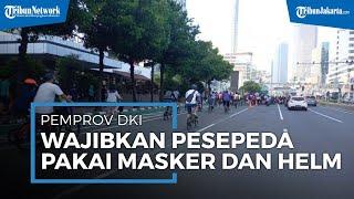 Utamakan Keselamatan, Pemprov DKI Jakarta Wajibkan Pesepeda Kenakan Masker dan Helm