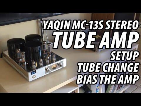 YAQIN MC-13S Stereo Tube Amplifier – Setup, Tube Change, and How-To Bias The Amp