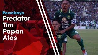 Predikat Predator Penghancur Tim Papan Atas Cocok Diberikan kepada Persebaya Surabaya