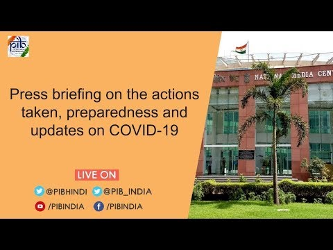 Press Briefing on the actions taken, preparedness and updates on COVID-19