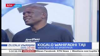 Kogalo wahifadhi taji la ligi kuu nchini |Zilizala Viwanjani