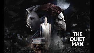 THE QUIET MAN - НАЧАЛО!!!