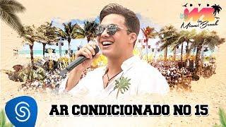 Wesley Safadão - Ar Condicionado No 15 (Live)
