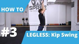 How To Legless Rope Climb – Kip Swing – Carl Paoli Series – No.3