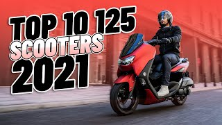 Top 10 125cc Scooters 2021!