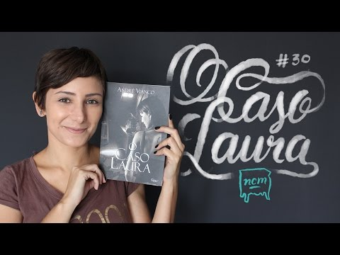 #30 O CASO LAURA