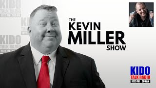 On Air with Kevin Miller, KIDO Talk Radio