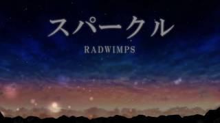 Kimi no na wa OST: Sparkle