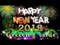 Happy New Year 2018   Amazing Best Wishes, Video message for whatsapp, Greetings   Facebook