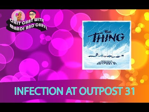Infection At Outpost 31 - Chit Chat with Mandi and Caryl