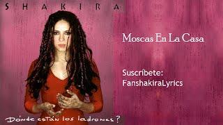 03 Shakira - Moscas En La Casa [Lyrics]
