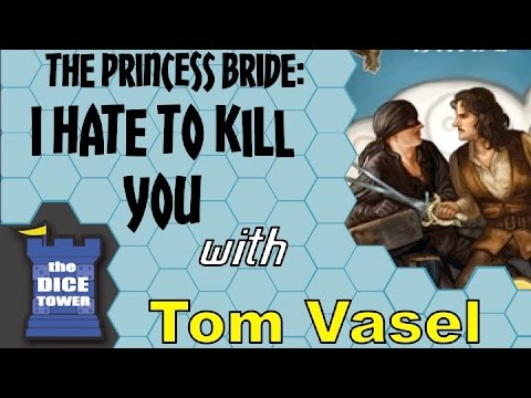 Princess Bride I Hate to Kill You Review  - with Tom Vasel