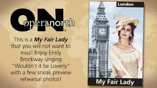Opera North's My Fair Lady Wouldn't it be Loverly