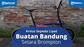 OVERVIEW: Kreuz, Sepeda Lipat Buatan Bandung Kualitas Setara Brompton, Diklaim Lebih Murah