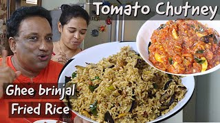 No Grind Tomato Chutney - Ghee Roast Fried Rice With Brinjal - Vangi Bath Recipe - Thakali Pachadi