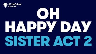 """Oh Happy Day in the Style of """"Sister Act 2"""" karaoke video with lyrics"""