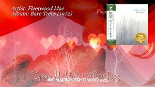 Spare Me A Little Of Your Love - Fleetwood Mac (1972) FLAC Remaster 1080p ~MetalGuruMessiah~
