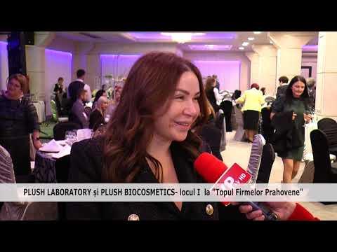 "PLUSH LABORATORY și PLUSH BIOCOSMETICS- locul I  la ""Topul Firmelor Prahovene"""