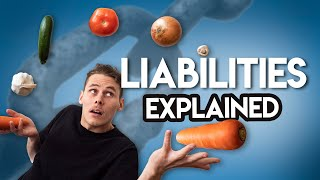 What Are Liabilities? (SIMPLE Explanation)