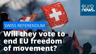 Will the Swiss vote to end EU freedom of movement in their country?