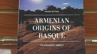 Armenian Origins of Basque: a presentation by Vahan Setyan