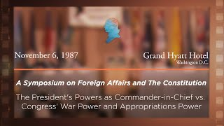 Click to play: Panel I: The President's Powers as Commander-in-Chief vs. Congress's War Power and Appropriations Power [Archive Collection]