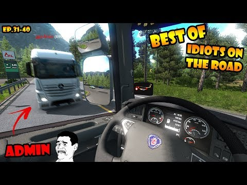 ★ BEST OF Idiots on the road - ETS2MP - Ep. 31-40 | Tony 747 - Best moments