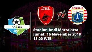 Live Streaming Indosiar Liga 1 Indonesia, PSM Makassar Vs Persija Jakarta Pukul 15.00 WIB